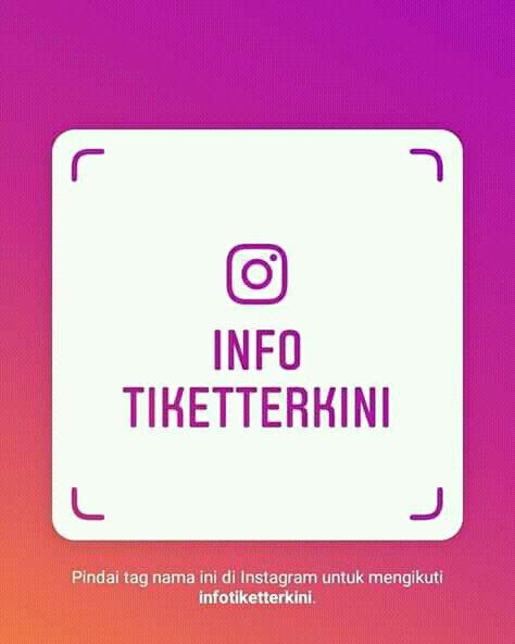 Temukan info tiket terkini di instagram